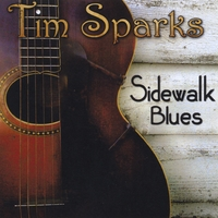 Tim Sparks | Sidewalk Blues