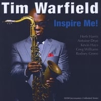 Tim Warfield | Inspire Me!