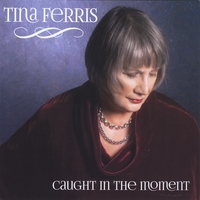 Tina Ferris | Caught in the Moment
