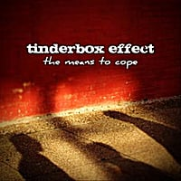 Tinderbox Effect | The Means to Cope