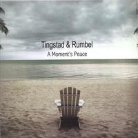 Tingstad & Rumbel | A Moments Peace