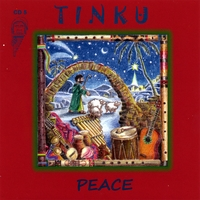 "Tinku | CD5 ""Peace"""