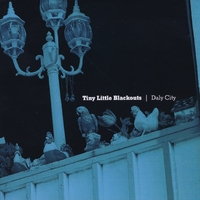 Tiny Little Blackouts | Daly City