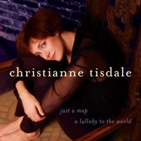 Christianne Tisdale | Just A Map -- A Lullaby To The World
