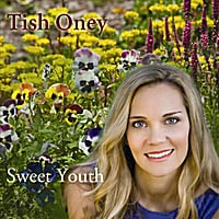 Tish Oney | Sweet Youth