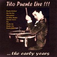 Tito Puente Live! | ... The Early Years