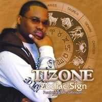 Tizone | Zodiac Sign feat. DL Johnson