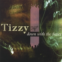 Tizzy | Down with the Furies