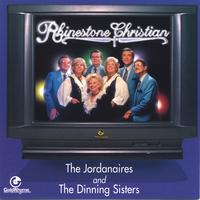The Jordainaires and The Dinning Sisters | Rhinestone Christian