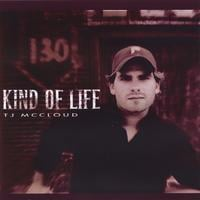 TJ McCloud (formerly of Stephen Speaks) | Kind of Life