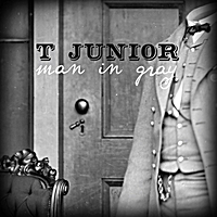 T. Junior | Man in Gray