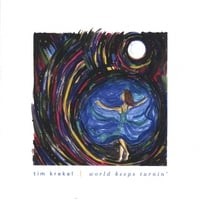 Tim Krekel | World Keeps Turnin'