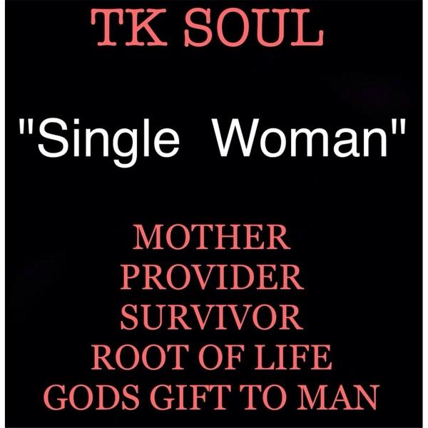 Tk soul single woman download