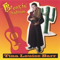 Tina Louise Barr | Breakin' Tradition