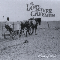 The Lost River Cavemen | Taste of Life