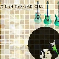 T.L Shider | Bad Girl