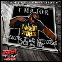 T Major | Super Star Anthem (Fly as Me)