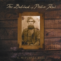 T. Mitchell Bell | The Ballad of Philo Paul