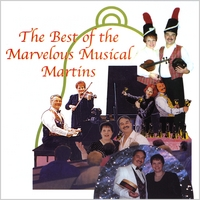 The Marvelous Musical Martins | The Best of The Marvelous Musical Martins