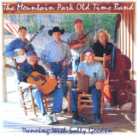The Mountain Park Old Time Band | Dancing With Sally Goodin