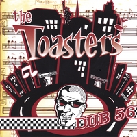 The Toasters | Dub 56 (2CD)