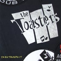 The Toasters | In Retrospect