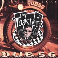 The Toasters | Dub 56