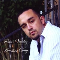 Tobias Valdez | Another Day