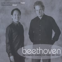 Tobias Werner & Victor Santiago Asuncion | Beethoven: The Complete Sonatas For Piano And Cello