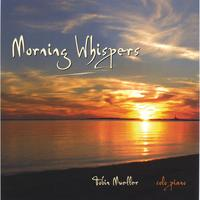 Tobin Mueller | Morning Whispers