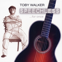 Toby Walker | Speechless ...for once