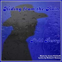 Todd Berry | Hiding from the Rain