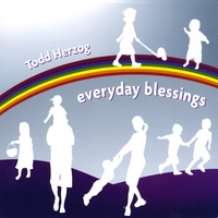 Todd Herzog | Everyday Blessings