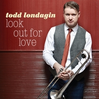 Todd Londagin | Look Out for Love