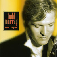 Todd Murray | When I Sing Low