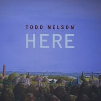 Album Here by Todd Nelson