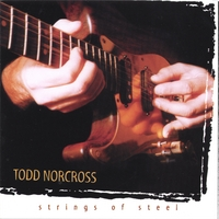 Todd Norcross | Strings of Steel