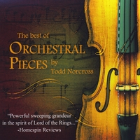 Todd Norcross | The Best of Orchestral Pieces