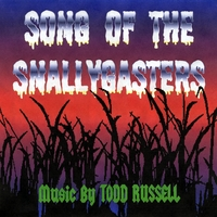 Todd Russell | Song of the Snallygasters
