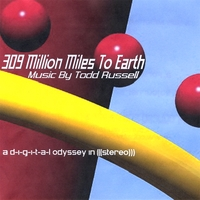 Todd Russell | 309 Million Miles To Earth