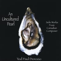 Tod Paul Dorozio | An Uncultured Pearl