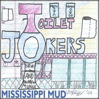 Toilet Jokers | Mississippi Mud