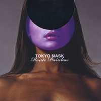 Tokyo Mask | Route Painless