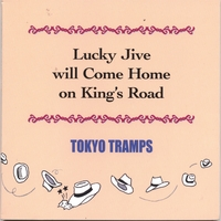 TOKYO TRAMPS | Lucky Jive Will Come Home On King's Road