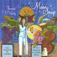 Tamara O'Leary | Moon Soup