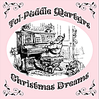 Tol-Puddle Martyrs | Christmas Dreams