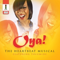 Tolumide | Oya! (The Heartbeat Musical)