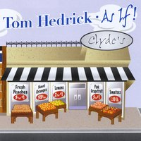 Tom Hedrick | As If