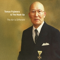 Tomas Fujiwara & the Hook Up | The Air Is Different