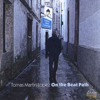 Tomas Martin Lopez | On the Beat Path